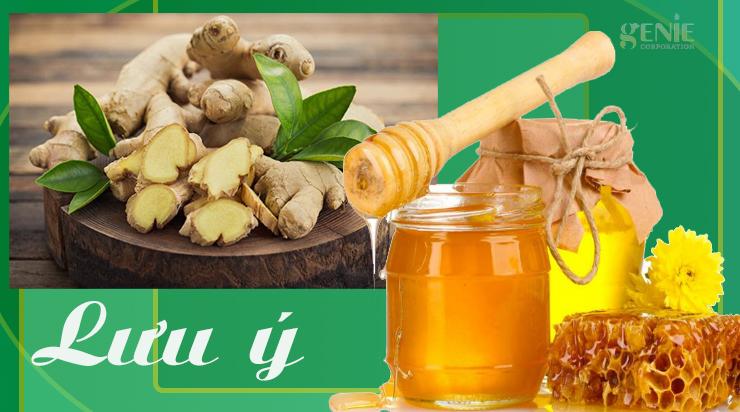 Lưu ý khi uống gừng ngâm mật ong