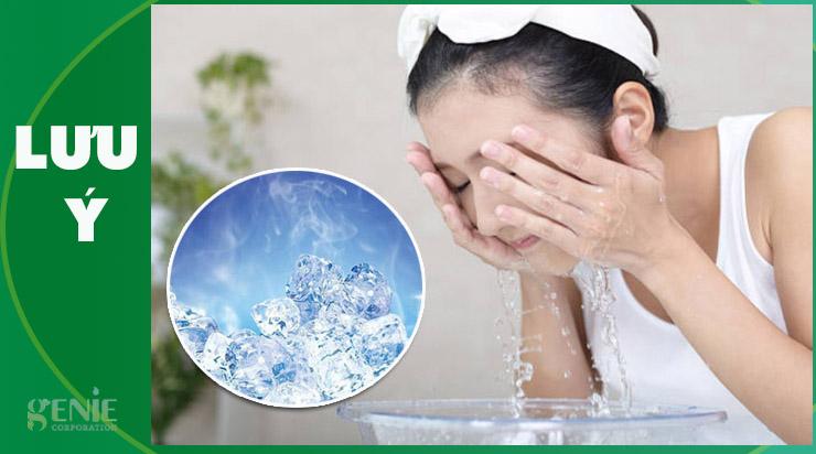 Lưu ý dùng nước lạnh làm se khít lỗ chân lông