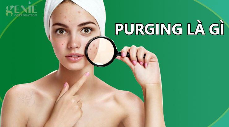 Purging là gì