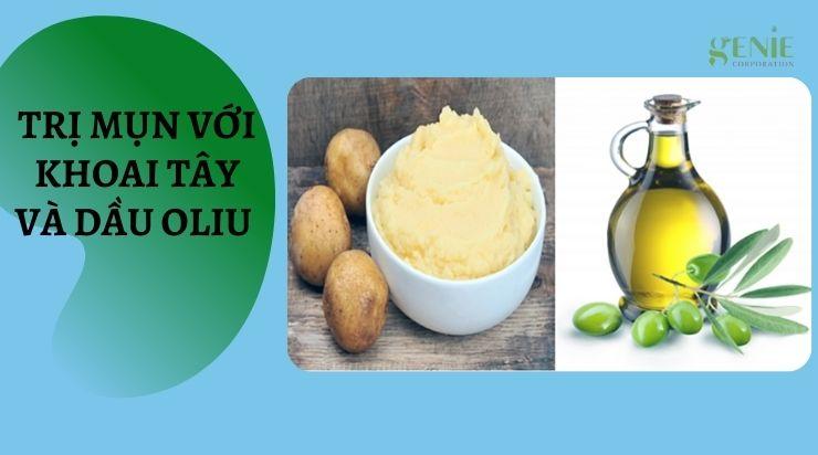 Trị mụn với khoai tây và dầu oliu
