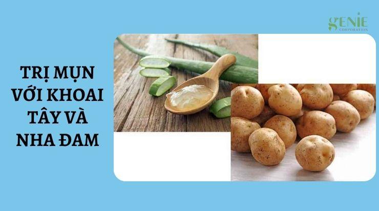 Trị mụn với khoai tây và nha đam
